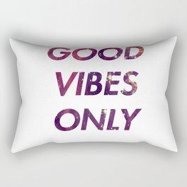 Good vibes only 1 Rectangular Pillow