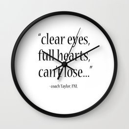 Friday Night Lights quote, coach Taylor, Typography Wall Clock