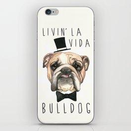 English Bulldog - livin' la vida bulldog iPhone Skin