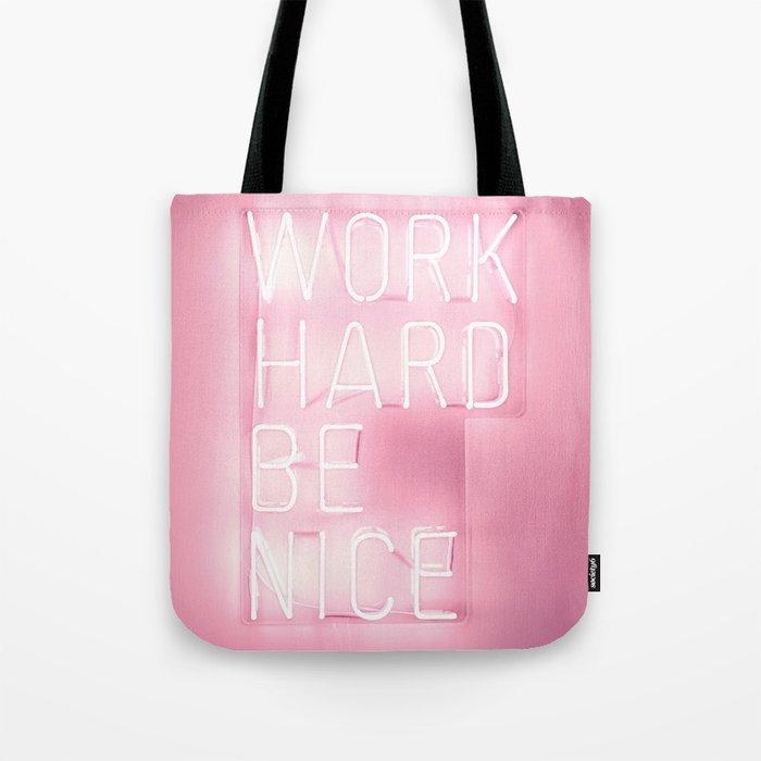 Work Hard, Be Nice Umhängetasche