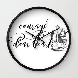 Courage Dear Heart Wall Clock