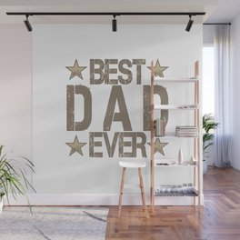 Best Dad Ever Father's Day Gift Wall Mural