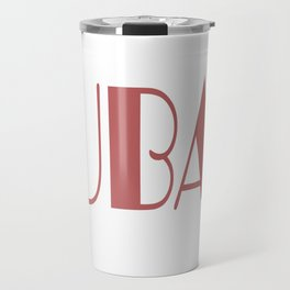 Ish is Fucked Up Beyond All Recognition Travel Mug