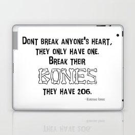 Don't Break Anyone's Heart Laptop & iPad Skin