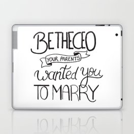 Be the CEO your parents wanted you to marry - girl power quote, feminist motivation Laptop & iPad Skin