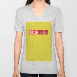 Hush Hush Unisex V-Neck