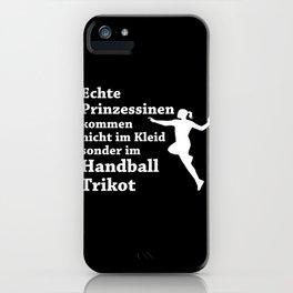 Real Princesses Play Handball iPhone Case