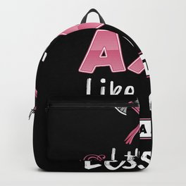 I throw Axe like a Girl - Funny Gift Backpack