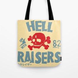 Hell Raisers Tote Bag