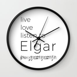 Live, love, listen to Elgar Wall Clock