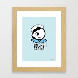 Bmore Caring Framed Art Print