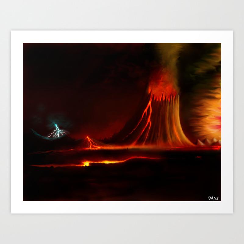 Volcano Art Print By Dans Society6