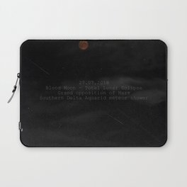 Blood Moon - Total Lunar Eclipse, Grand opposition of Mars, Southern Delta Aquarid meteor shower Laptop Sleeve
