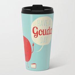 Have a Gouda Day Travel Mug