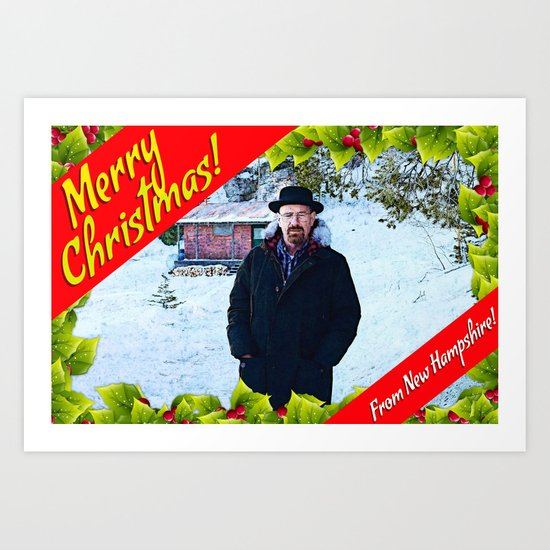Walter White  |  Merry Christmas From New Hampshire!  |  Breaking Bad Art Print