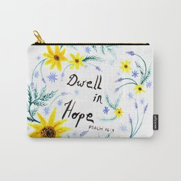 Dwell in Hope Typography with Flowers Carry-All Pouch