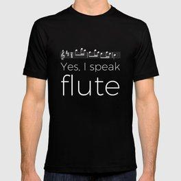 Yes, I speak flute T-shirt