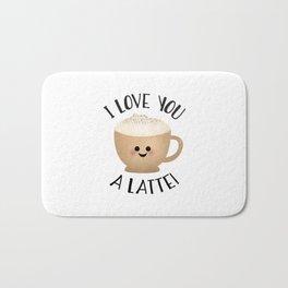 I Love You A LATTE! Bath Mat