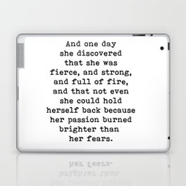 And one day she discovered that she was fierce and strong Laptop & iPad Skin