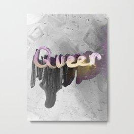 Queer Metal Print