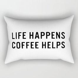 Life happens coffee helps Rectangular Pillow