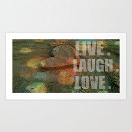 LIVE. LAUGH. LOVE. Art Print