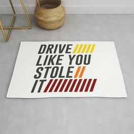 Drive It Like You Stole It Racing Speed Grand Rug