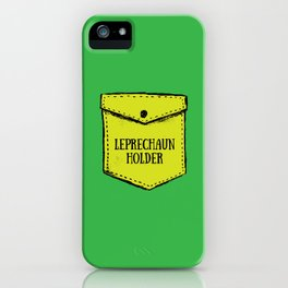 Leprechaun Holder iPhone Case