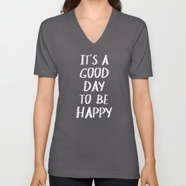It's a Good Day to Be Happy - Yellow Unisex V-Ausschnitt