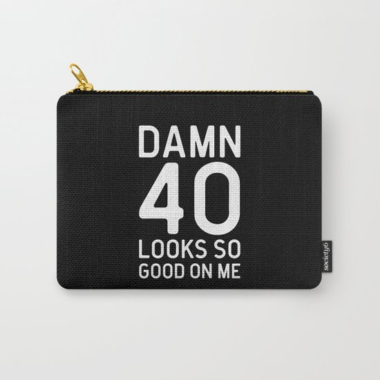 40 Looks Good Birthday Quote Carry-All Pouch