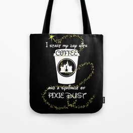 Coffee and Pixie Dust Tote Bag