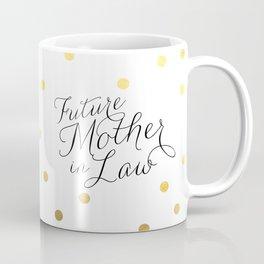 future mother in law gold polkadots Coffee Mug