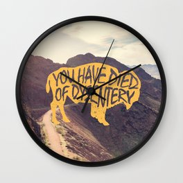 You Have Died of Dysentery (with Image) Wall Clock