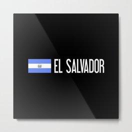 El Salvadoran Flag & El Salvador Metal Print