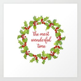 Christmas Holly Wreath The Most Wonderful Time Art Print