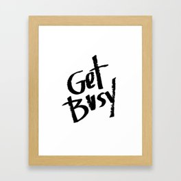 Scratch Pad Get Busy 2 Framed Art Print