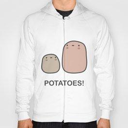 Potatoes! Hoody