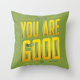 You Are Good Throw Pillow