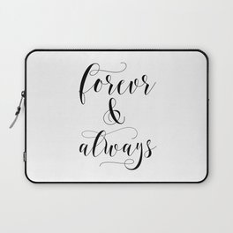 Forever & Always Laptop Sleeve
