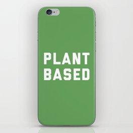 Plant Based Vegan Quote iPhone Skin