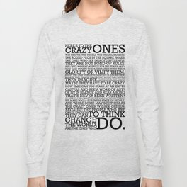 Here's To The Crazy Ones - Steve Jobs Long Sleeve T-shirt