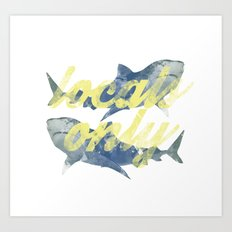 Locals Only Watercolor Art Print