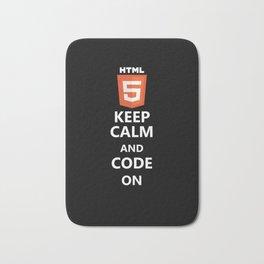HTML 5 Shirt- Keep Calm and Code on Bath Mat