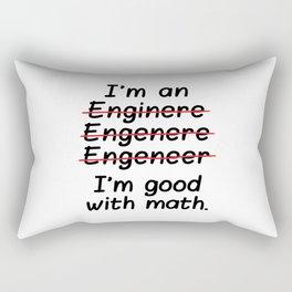 I'm an Engineer I'm Good at Math Rectangular Pillow