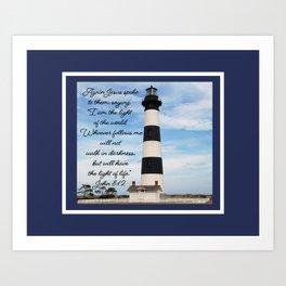 Bodie Island Lighthouse-North Carolina -With John 8:12 Art Print