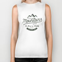 the mountains are calling Biker Tanks featuring The Mountains Are Calling by Outdoor Bro