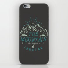 Mountain is Calling I must Go iPhone & iPod Skin