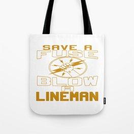 Blow a Lineman Tote Bag