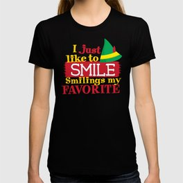 I Just Like To Smile Smiling is My Favorite T-shirt