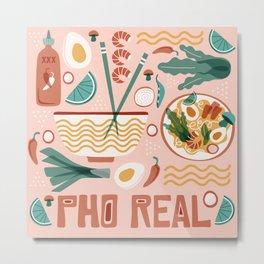 Pho Real Metal Print